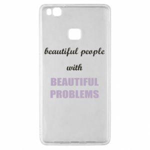 Etui na Huawei P9 Lite Beautiful people with beauiful problems