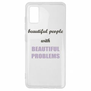 Etui na Samsung A41 Beautiful people with beauiful problems
