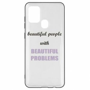 Etui na Samsung A21s Beautiful people with beauiful problems