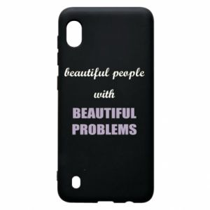 Etui na Samsung A10 Beautiful people with beauiful problems