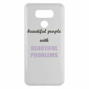 Etui na LG G6 Beautiful people with beauiful problems