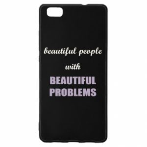 Etui na Huawei P 8 Lite Beautiful people with beauiful problems