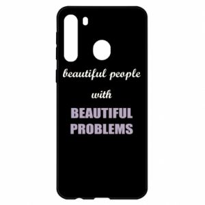 Etui na Samsung A21 Beautiful people with beauiful problems