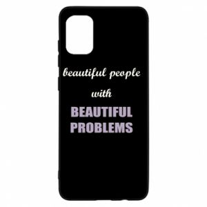 Etui na Samsung A31 Beautiful people with beauiful problems
