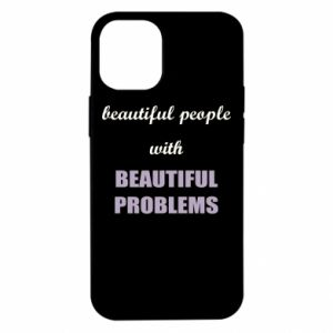 Etui na iPhone 12 Mini Beautiful people with beauiful problems