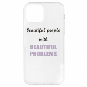 Etui na iPhone 12/12 Pro Beautiful people with beauiful problems