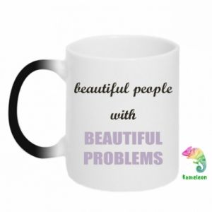 Kubek-magiczny Beautiful people with beauiful problems