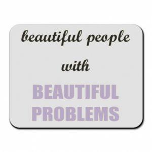 Podkładka pod mysz Beautiful people with beauiful problems