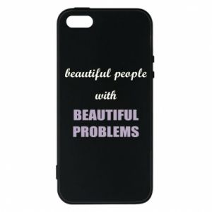 Etui na iPhone 5/5S/SE Beautiful people with beauiful problems