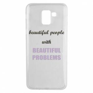 Etui na Samsung J6 Beautiful people with beauiful problems