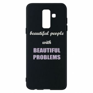 Etui na Samsung A6+ 2018 Beautiful people with beauiful problems