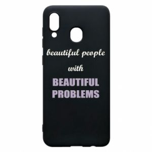 Etui na Samsung A30 Beautiful people with beauiful problems