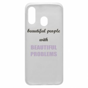 Etui na Samsung A40 Beautiful people with beauiful problems
