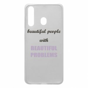 Etui na Samsung A60 Beautiful people with beauiful problems