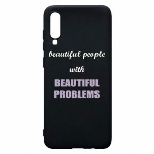 Etui na Samsung A70 Beautiful people with beauiful problems