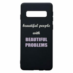 Etui na Samsung S10 Beautiful people with beauiful problems