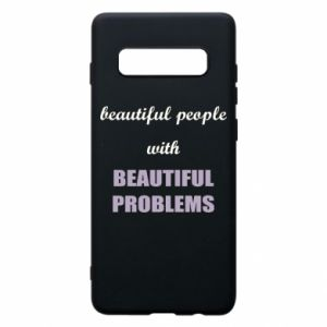 Etui na Samsung S10+ Beautiful people with beauiful problems