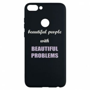 Phone case for Huawei P Smart Beautiful people with beauiful problems
