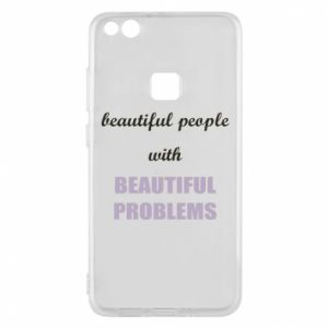 Etui na Huawei P10 Lite Beautiful people with beauiful problems