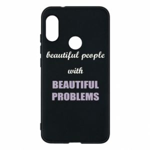 Etui na Mi A2 Lite Beautiful people with beauiful problems