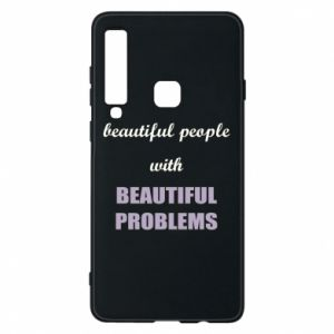 Etui na Samsung A9 2018 Beautiful people with beauiful problems