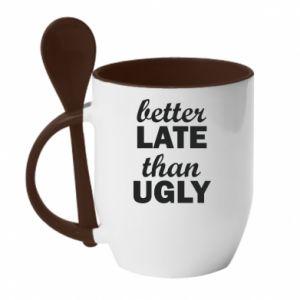 Kubek z ceramiczną łyżeczką Better late then ugly
