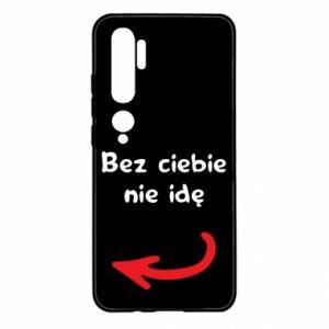 Etui na Xiaomi Mi Note 10 Bez ciebie nie idę, do przyjaciół