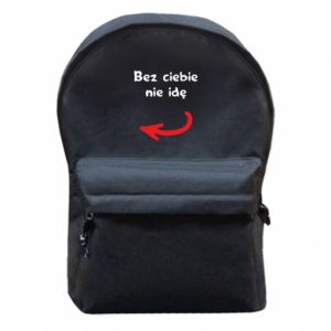 Plecak z przednią kieszenią Bez ciebie nie idę, do przyjaciół
