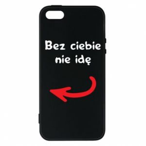 Phone case for iPhone 5/5S/SE I'm not going without you, to friends
