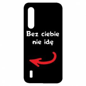 Etui na Xiaomi Mi9 Lite Bez ciebie nie idę, do przyjaciół
