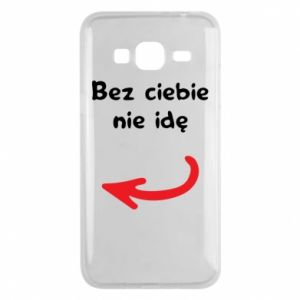 Phone case for Samsung J3 2016 I'm not going without you, to friends