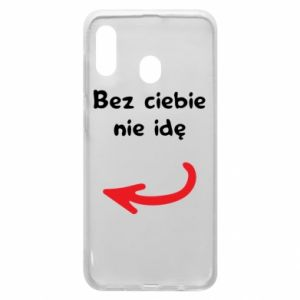 Phone case for Samsung A20 I'm not going without you, to friends