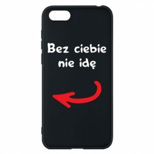Phone case for Huawei Y5 2018 I'm not going without you, to friends