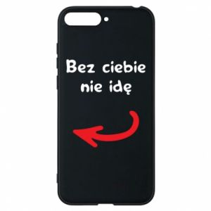 Phone case for Huawei Y6 2018 I'm not going without you, to friends