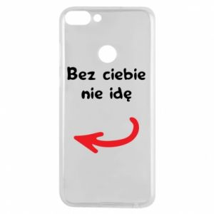 Phone case for Huawei P Smart I'm not going without you, to friends