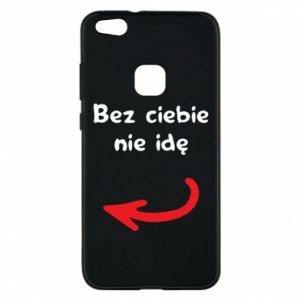 Phone case for Huawei P10 Lite I'm not going without you, to friends