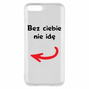 Phone case for Xiaomi Mi6 I'm not going without you, to friends