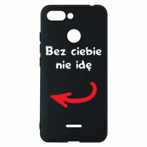 Phone case for Xiaomi Redmi 6 I'm not going without you, to friends