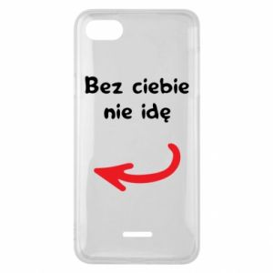 Phone case for Xiaomi Redmi 6A I'm not going without you, to friends