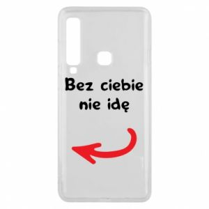 Phone case for Samsung A9 2018 I'm not going without you, to friends