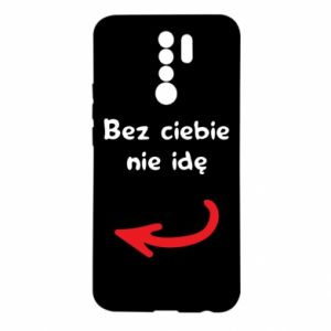 Etui na Xiaomi Redmi 9 Bez ciebie nie idę, do przyjaciół