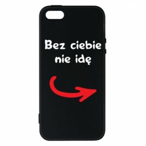 Phone case for iPhone 5/5S/SE I'm not going without you - PrintSalon