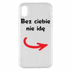 Phone case for iPhone X/Xs I'm not going without you - PrintSalon
