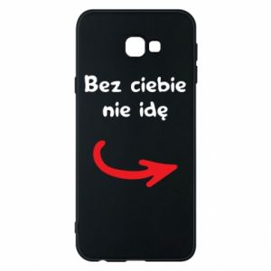 Phone case for Samsung J4 Plus 2018 I'm not going without you - PrintSalon