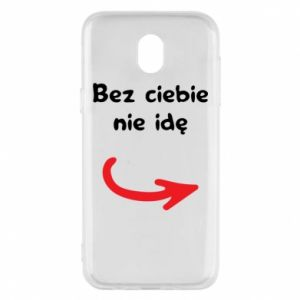 Phone case for Samsung J5 2017 I'm not going without you - PrintSalon