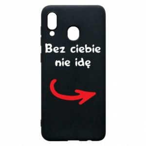 Phone case for Samsung A20 I'm not going without you - PrintSalon