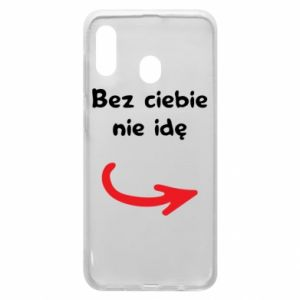 Phone case for Samsung A30 I'm not going without you - PrintSalon