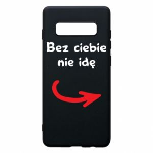 Phone case for Samsung S10+ I'm not going without you - PrintSalon