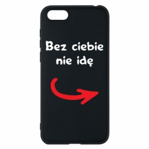 Phone case for Huawei Y5 2018 I'm not going without you - PrintSalon