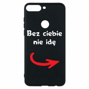 Phone case for Huawei Y7 Prime 2018 I'm not going without you - PrintSalon
